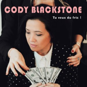 Cody Blackstone Tu veux du fric