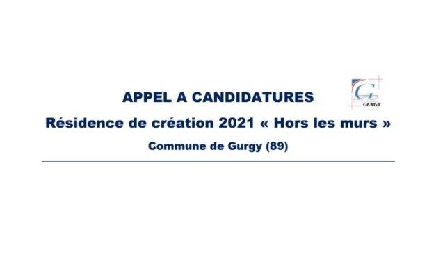 Appel à candidatures résidence de création 2021 « Hors les murs » – Commune de Gurgy