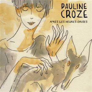 Pauline Croze après les heures grises