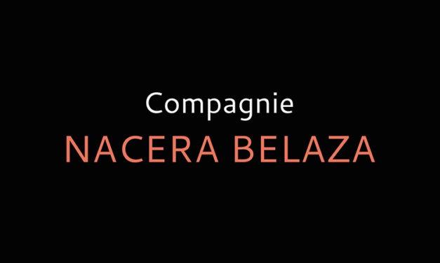 La compagnie Nacera Belaza recrute un chargé de production et d'administration (h/f)